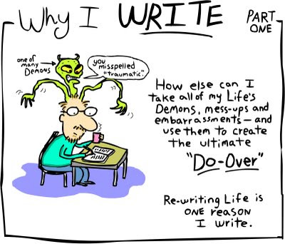 I Should Write in this Thing More Often - Why I Write
